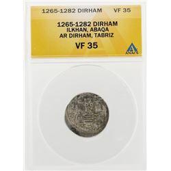 1265-1282 Dirham Ilkhan Abaqa AR Dirham Tabriz Coin ANACS VF35