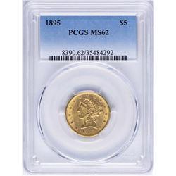 1895 $5 Liberty Head Half Eagle Gold Coin PCGS MS62