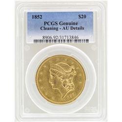 1852 $20 Liberty Head Double Eagle Gold Coin PCGS AU Details