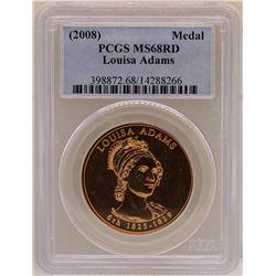 2008 Louisa Adams Medal PCGS MS68RD