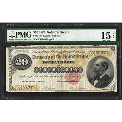 1882 $20 Gold Certificate Note Fr.1178 PMG Choice Fine 15 Net