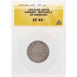 1619-Nb Hungary Matthias II AR Groschen Coin ANACS XF45
