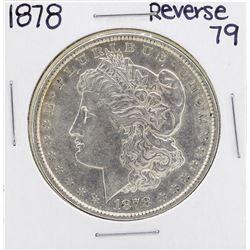 1878 Reverse 79' $1 Morgan Silver Dollar Coin