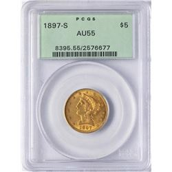 1897-S $5 Liberty Head Half Eagle Gold Coin PCGS AU55