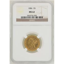 1886 $5 Liberty Head Half Eagle Gold Coin NGC MS62
