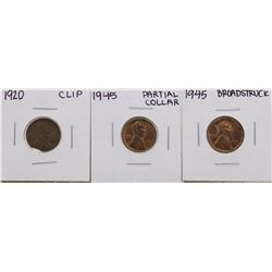 Lot of 1920 Clip, 1945 Partial Collar & 1945 Broadstruck Lincoln Pennies ERROR C