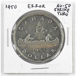 1950 Canada Silver Dollar Error - Strike Thru - AU
