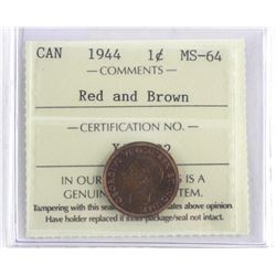 Canada 1944 One Cent Red and Brown. MS-64. ICCS