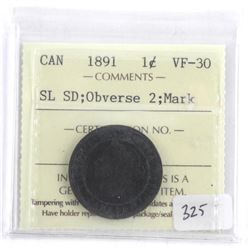 1891 Canada One Cent SL: SD: Obverse 2:Mark VF30.