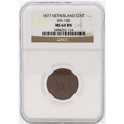 1877 Netherland Cent KM-100 NGC MS64 BN