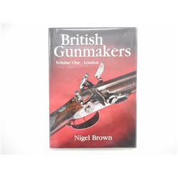 BRITISH GUNMAKERS HARDCOVER BOOK