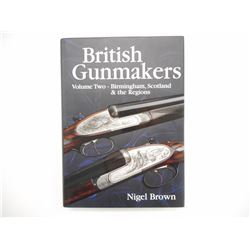 BRITISH GUNMAKERS HARDCOVER BOOK