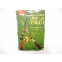 AMERICAN GUNMAKER HARDCOVER BOOK