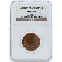 AH1322/1904A Tunisia 5 Centimes Coin NGC MS64RD