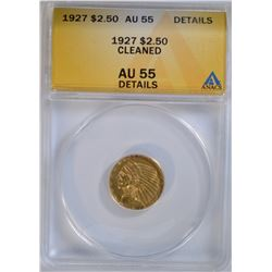 1927 $2.50 INDIAN HEAD GOLD ANACS AU 55 DETAILS