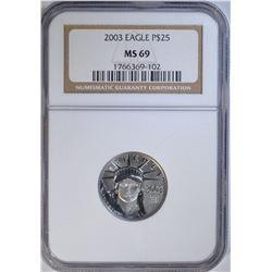 2003 EAGLE $25 1/4 OZ .9995 PLATINUM NGC MS 69