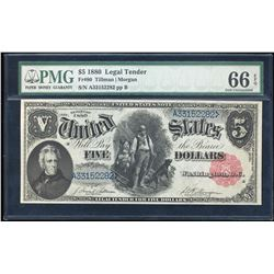 1880 $5 Woodchopper Legal Tender Note Fr.80 PMG Gem Uncirculated 66EPQ