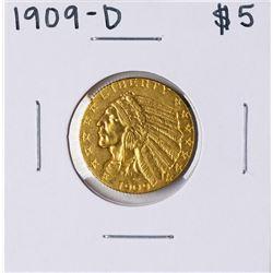1909-D $5 Indian Head Half Eagle Gold Coin