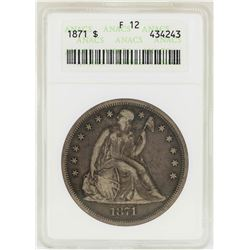 1871 $1 Liberty Seated Silver Dollar Coin ANACS F12