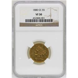 1880-CC $5 Liberty Head Half Eagle Gold Coin NGC VF30