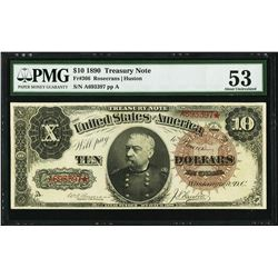 1890 $10 Treasury Note Fr.366 PMG About Uncirculated 53
