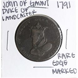 1791 John of Gaunt Duke of Landcaster Half Penny Coin