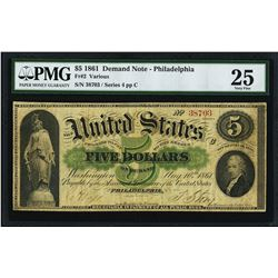 1861 $5 Demand Note Philadelphia Fr.2 PMG Very Fine 25