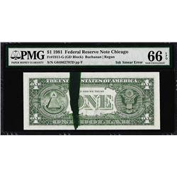 1981 $1 Federal Reserve Note Ink Smear ERROR PMG Gem Uncirculated 66EPQ