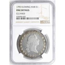 1795 $1 Flowing Hair Silver Dollar Coin NGC Fine Details Cleaned
