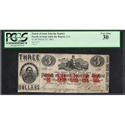 March 24, 1862 $3 Parish of Saint John the Baptist Obsolete Note PCGS Very Fine