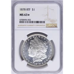 1878 8TF $1 Morgan Silver Dollar Coin NGC MS63 STAR