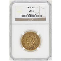 1874 $10 Liberty Head Eagle Gold Coin NGC VF35