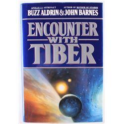 "Buzz Aldrin Signed ""Encounter With Tiber"" Hardback Book (JSA LOA)"