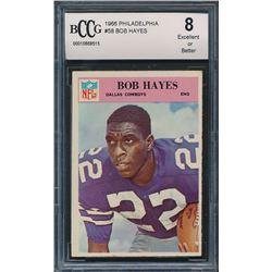 1966 Philadelphia #58 Bob Hayes RC (BCCG 8)