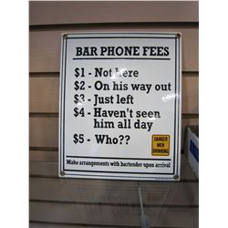 PORCELAIN BAR PHONE FEE SIGN