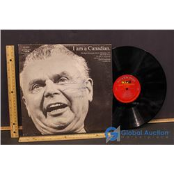 """Signed by John Diefenbaker """"I Am A Canadian"""" Record"""