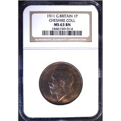 1911 G. BRITAIN 1 PENCE, NGC MS-63 BN CHESHIRE COL