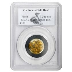 Pinch of gold (nuggets), 1.5 grams, ex-S.S. Central America, in Collectors Universe slab.