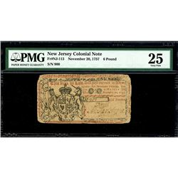 New Jersey, 6 pounds, Nov. 20, 1757, serial 900, PMG VF 25, finest known in PMG census.