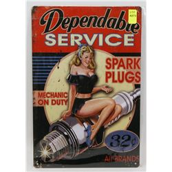 """NEW 12"""" X 8"""" DEPENDABLE SERVICE METAL SIGN"""