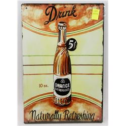 "NEW 12"" X 8"" DRINK ORANGE BEVERAGES METAL SIGN"