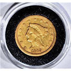 1865-S $2.50 GOLD LIBERTY, FINE, VERY RARE