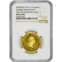 "Undated Medal. George Washington ""Time Increases His Fame."" Julian PR-27. Gold. 28 mm. Plain Edge. M"