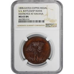 1898-Dated Battleship Maine Destroyed at Havana Medal. Copper. 31 mm. MS-65 BN NGC