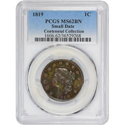 1819 Newcomb-8. Small Date. Rarity-1. MS-62 BN PCGS.