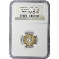 1952-D Cent on Silver Dime Planchet. Mint Error. AU-58 NGC