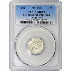 1960 Large Date Cent on Silver Dime Planchet. Mint Error. MS-62 PCGS.
