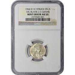 1964-D Cent on Silver Dime Planchet. Mint Error. AU-55 NGC