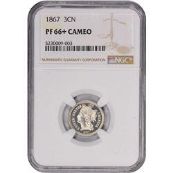1867 Proof-66 + Cameo NGC.