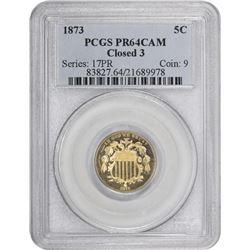 1873 Close 3. Proof-64 CAM PCGS.